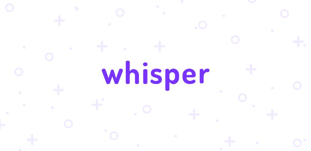 Whisper Alternatives