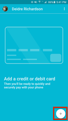 how to add a credit card or debit card to Android Pay 1