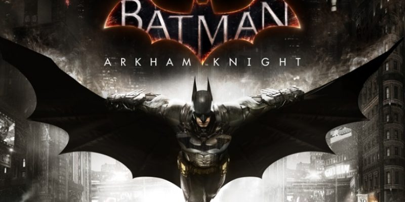 Batman Arkham Knight PC system requirements revealed
